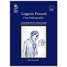 Leggere Fossoli. Una bibliografia