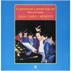 Menotti - Le Garc'on Qui A Grandi Trop Vite