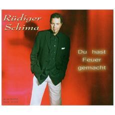 Ruediger Schima - Du Hast Feuer Gemacht