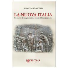 La nuova Italia. Da paese di emigrazione a paese di immigrazione
