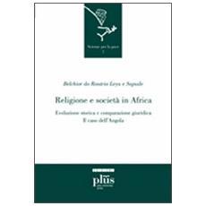 Religione e società in Africa. Evoluzione storica e comparazione giuridica: il caso dell'Angola