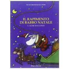 Il rapimento di Babbo Natale e altri racconti