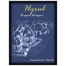 Hyrul. Il regno del sogno
