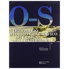 Dizionario storico-geografico dei comuni della Sardegna O-S