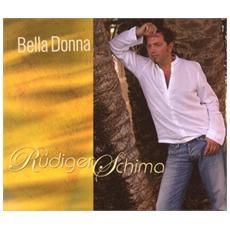 Ruediger Schima - Bella Donna