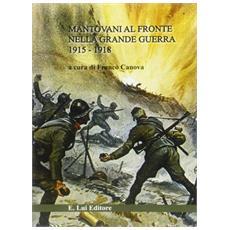 Mantovani nella Prima guerra mondiale