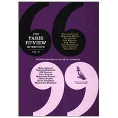 The Paris Review. Interviste. Vol. 4