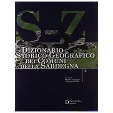 Dizionario storico-geografico dei comuni della Sardegna S-Z