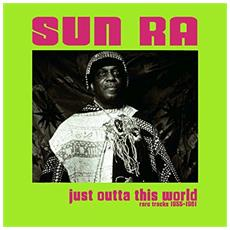 Sun Ra - Just Otta This World - Rare Tracks 1955