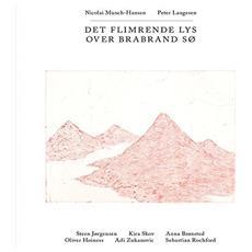 Munch-Hansen, Nicolai & Peter Laugesen - Det Flimrende Lys Over Brabrand So (Lp)