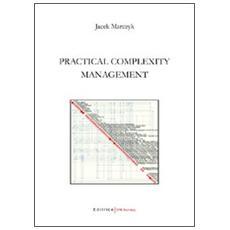 Practical complexity management