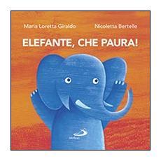Elefante, che paura!
