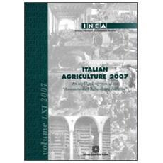 Italian Agricolture 2007. An abridged version of the «Annuario dell'agricoltura italiana»