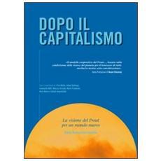 Dopo il capitalismo. La visione del PROUT per un mondo nuovo