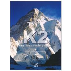 K2. Una sfida ai confini del cielo