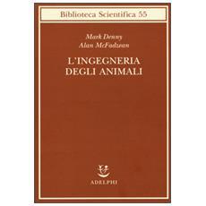 L'ingegneria degli animali