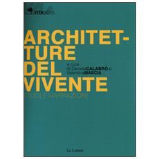 Architetture del vivente. Studi e narrazioni