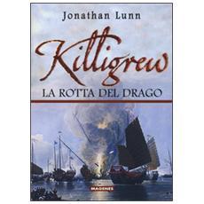 Killigrew. La rotta del drago