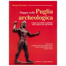 Viaggio nella Puglia archeologica