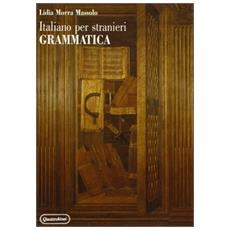 Italiano per stranieri. Grammatica