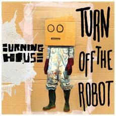 Burning House - Walking Into A Burning House