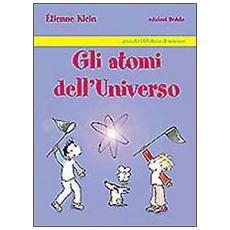 Gli atomi dell'universo