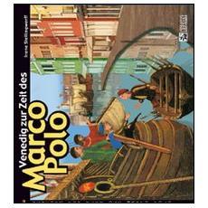 Venedig zur Zeit des Marco Polo