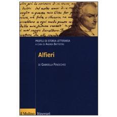 Alfieri. Profili di storia letteraria