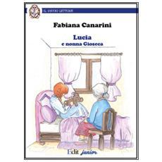 Lucia e nonna Gioseca