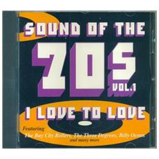 Sound Of The 70 Vol. 1 I Love To Love