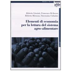 Elementi di economia per la lettura del sistema agroalimentare