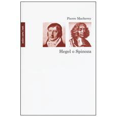 Hegel o Spinoza