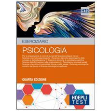 Test. Eserciziario. Per la preparazione ai corsi di laurea dell'area psicologica. Vol. 5: Psicologia.