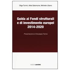 Guida ai fondi strutturali e di investimento europei 2014-2020