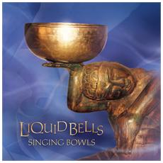 Rose Damien - Liquid Bells Singing Bowls