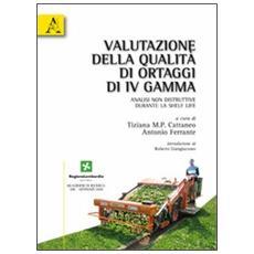 Valutazione della qualità di ortaggi di IV gamma. Analisi non distruttive durante la shelf life