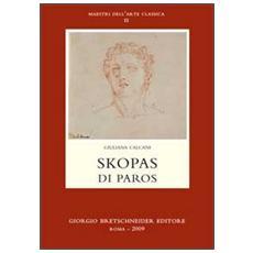 Skopas di Paros. Ediz. italiana e greca