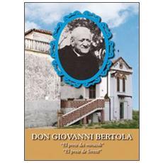 Don Giovanni Bertola. «El prete dei miracoli», «El prete de Stretti»