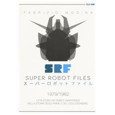 Super Robot Files 2 - 1979/1982