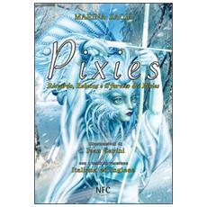 Pixies. Riccardo, Rebecca e il furetto dei Pixies
