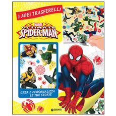 Ultimate Spider-Man. I miei trasferelli