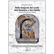 Nella tempesta del secolo Sant'Antonino e San Catello. Manoscritto del nono secolo