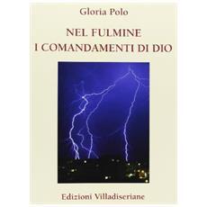 Nel fulmine i comandamenti di Dio