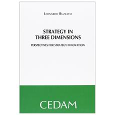 Stratey in three dimensions. Prospectives for strategy innovation