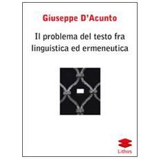 Il problema del testo fra linguistica ed ermeneutica