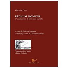 Regnum hominis. L'umanesimo di Giovanni Gentile