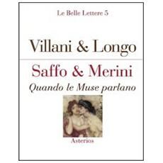 Saffo & Merini. Quando le Muse parlano