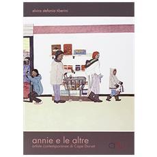 Annie e le altre. Con DVD