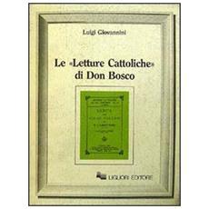 Letture cattoliche di don Bosco (Le)