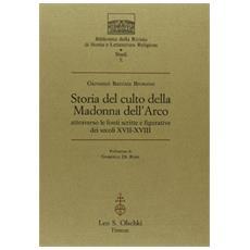 Storia del culto della Madonna dell'Arco attraverso le fonti scritte e figurative dei secoli XVII-XVIII